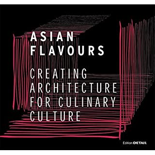 Asian Flavours (Detail Special) by Christian Schittich (2015-09-25)