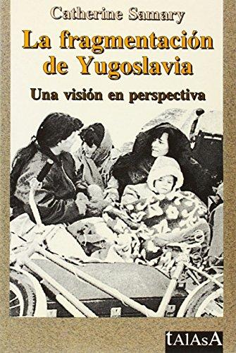 La fragmentación de Yugoslavia (Talasa)