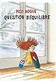 Pico Bogue, Tome 3 : Question d'équilibre
