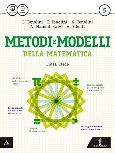 Matematica modelli e competenze. Ediz. verde. Per gli Ist. tecnici. Con e-book. Con espansione online: 5