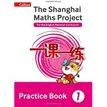 The Shanghai Maths Project Practice Book Year 1: For the English National Curriculum (Shanghai Maths)