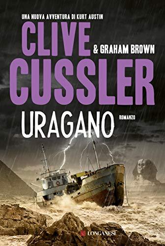 Uragano: NUMA files - Le avventure di Kurt Austin e Joe Zavala (Italian Edition) par Clive Cussler