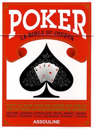 Poker : La bible du joueur par François Montmirel