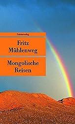 Mongolische Reisen: Ein Lesebuch (Unionsverlag Taschenbücher)