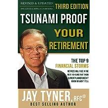 Tsunami Proof Your Retirement (English Edition)
