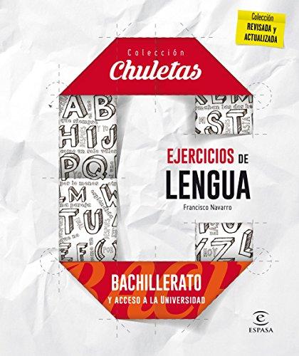 Ejercicios De Lengua Para Bachillerato - 9788467044553 (CHULETAS) por Fernando de Miguel