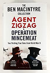 The Ben Macintyre Collection - Agent Zigzag and Operation Mincemeat