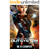 Outsystem: A Military Science Fiction Space Opera Epic: Aeon 14 (The Intrepid Saga) (English Edition)