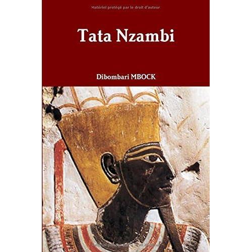 Tata Nzambi (French Edition) by Dibombari Mbock(2015-12-01)