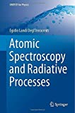 Atomic Spectroscopy and Radiative Processes (UNITEXT for Physics) by Egidio Landi Degl'Innocenti (2014-06-24)