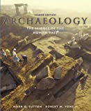 Archaeology: The Science of the Human Past (2nd Edition) by Mark Q. Sutton (2005-07-01)