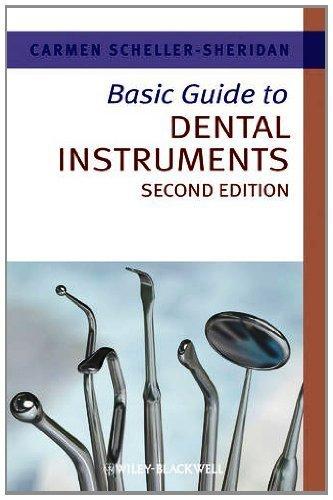 Basic Guide to Dental Instruments (Basic Guide Dentistry Series) by Carmen Scheller-Sheridan (2011-10-07)