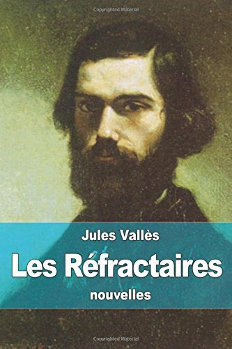 Les R??fractaires by Jules Vall??s (2015-08-25)