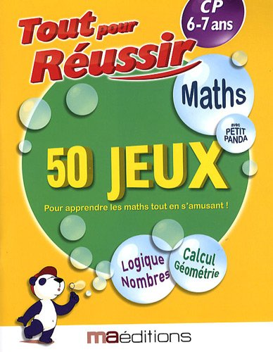 Maths avec petit panda : 50 jeux CP 6-7 ans