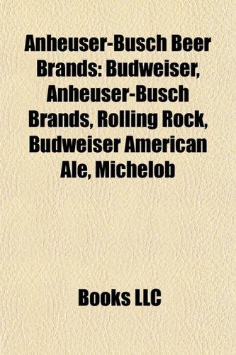 anheuser-busch-beer-brands-budweiser-anheuser-busch-brands-rolling-rock-budweiser-american-ale-miche