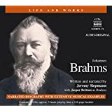 Brahms 4D (Life and Works (Naxos))