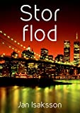 Stor flod (Swedish Edition)