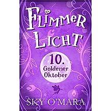 FlimmerLicht. Goldener Oktober (FlimmerLicht-Saga 10)