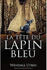 La tête du lapin bleu Broché