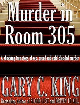 Murder in Room 305 (English Edition) di [King, Gary C.]