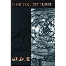 Avalanche by Quincy Troupe (1996-04-01)