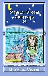 Gena's Underwater Adventure (Magical Dream Journeys Book 1) (English Edition)