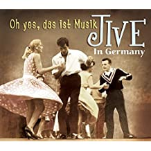 Jive in Germany-Oh Yes,das Ist Musik