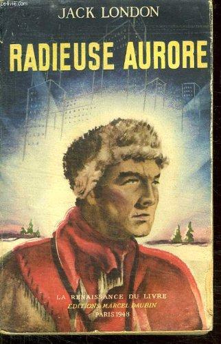 Radieuse Aurore [Pdf/ePub] eBook