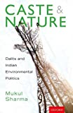 #4: Caste and Nature: Dalits and Indian Environmental Politics