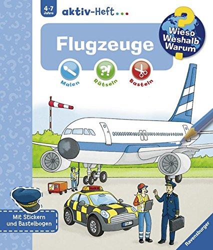 Flugzeuge (Wieso? Weshalb? Warum? aktiv-Heft) (Flugzeug-buch Für Kinder)