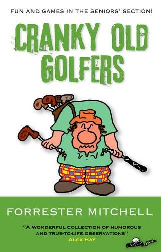 Cranky Old Golfers par Forrester Mitchell