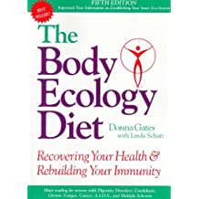 Body Ecology Diet : Recovering Your