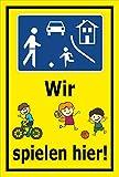 Melis Folienwerkstatt Schild - Wir Spielen Hier - 60x40cm | Bohrlöcher | 3mm Hartschaum - S00040-045-C - 20 Varianten
