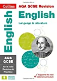 AQA GCSE English Language and English Literature All-in-One Revision and Practice (Co...