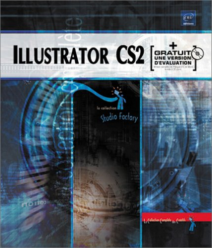 Illustrator CS2 : Pour PC/Mac (1Cédérom) par Morgan Gautraud-Le Bourhis