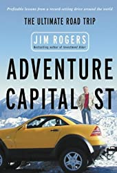 Adventure Capitalist: The Ultimate Investor's Road Trip
