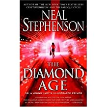 The Diamond Age: Or, a Young Lady's Illustrated Primer (Bantam Spectra Book) (Paperback) - Common