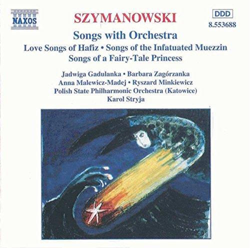 Szymanowski :  Mélodies avec Orchestre