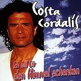 Songtexte von Costa Cordalis - Ich will dir den Himmel schenken