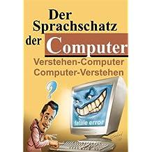 Der Sprachschatz der Computer: Verstehen - Computer   Computer - Verstehen