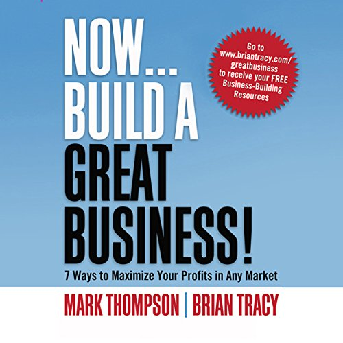Now, Build a Great Business  Audiolibri