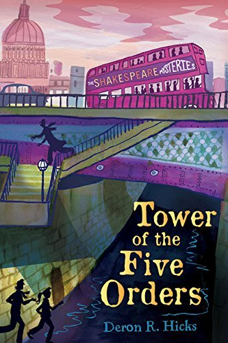 Tower of the Five Orders: The Shakespeare Mysteries, Book 2 by Deron R. Hicks (2013-10-08)