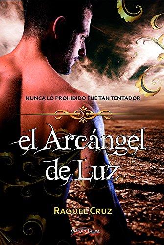 El Arcángel de Luz por Raquel Cruz