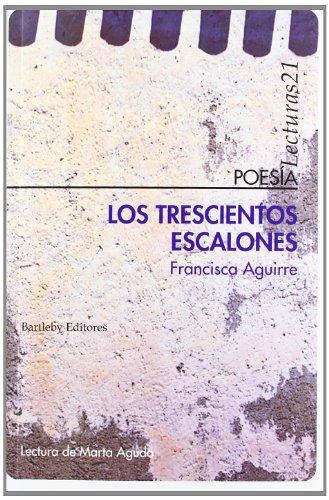 Trescientos Escalones, Los (Poesia (bartleby))