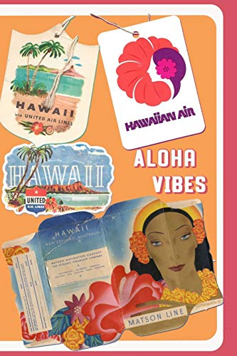 Hawaii United Airlines (Aloha Vibes (Retro Tags and Tickets, Band 2))