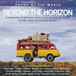 SOUND OF THE WORLD PRESENTS: BEYOND THE HORIZON