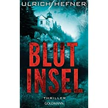 Blutinsel: Thriller