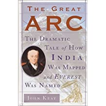 The Great ARC: A Dramatic Tale of Science and Adventure