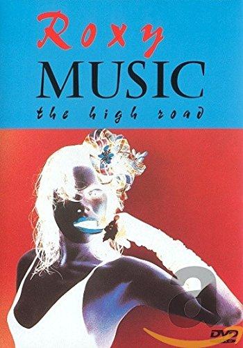 Roxy Music - The High Road (Roxy Music Dvd)