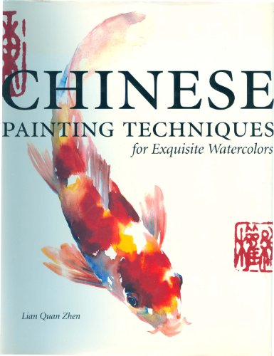 Chinese Painting Techniques for Exquisite Watercolors (English Edition) por Lian Quan Zhen